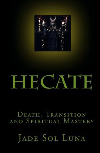 9781438248523: Hecate: Death, Transition And Spiritual Mastery