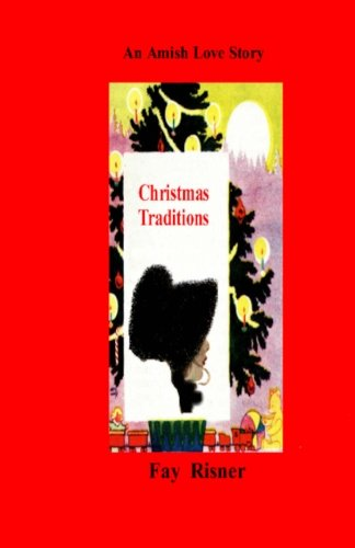 9781438248899: Christmas Traditions: An Amish Love Story