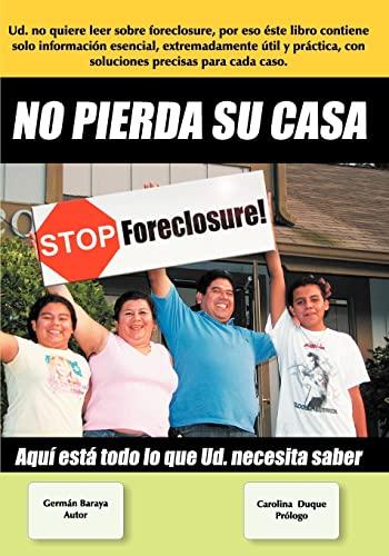 9781438249414: No Pierda Su Casa Stop Foreclosure: Aqui Esta Todo Lo Que Ud. Debe Saber (Spanish Edition)