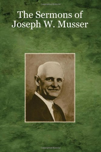 9781438251240: The Sermons Of Joseph W. Musser: From 1940-45