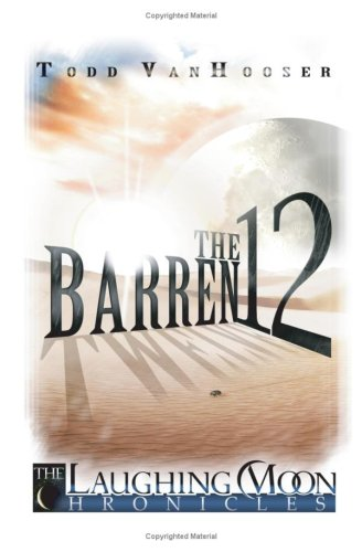 9781438251646: The Barren Twelve: The Laughing Moon Chronicles Book 1