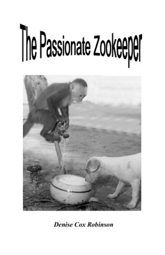 9781438252711: The Passionate Zookeeper