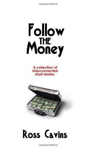 Follow the Money: Ross Cavins