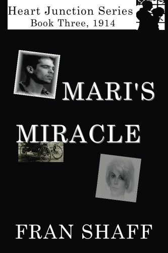 9781438254593: Mari's Miracle: Book Three of The Heart Junction Series