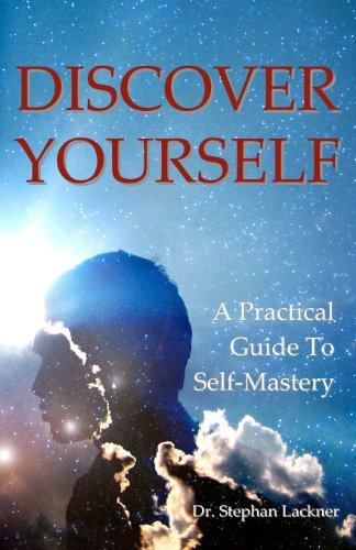9781438255675: Discover Your Self: A Practical Guide To Self Mastery