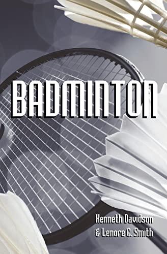 9781438255989: Badminton