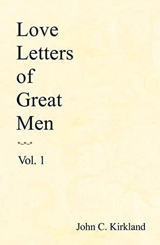 9781438257242: Love Letters of Great Men, Vol. 1