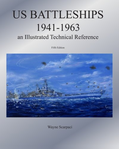 9781438257440: US Battleships 1941-1963: An Illustrated Technical Reference