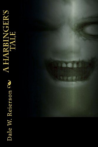 A Harbinger's Tale: Book1 Gaia's Ascent: Reierson, Dale