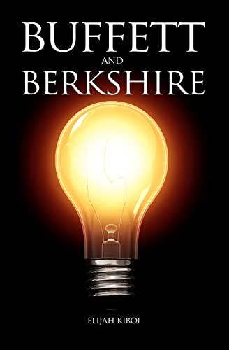 Buffett And Berkshire: Kiboi, Elijah