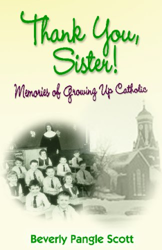 9781438260112: Thank You, Sister!: Memories Of Growing Up Catholic