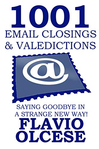 9781438260136: 1001 Email Closings & Valedictions