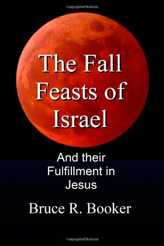 9781438260433: The Fall Feasts Of Israel: And Their Fulfillment In Jesus