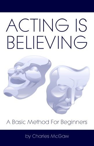9781438260822: Acting Is Believing: A Basic Method For Beginners