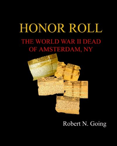 9781438262857: Honor Roll: The World War II Dead of Amsterdam, NY