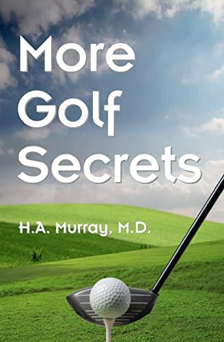 9781438268637: More Golf Secrets