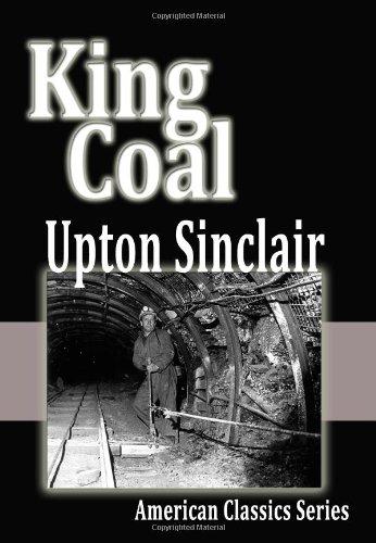 9781438269825: King Coal (American Classics Series)