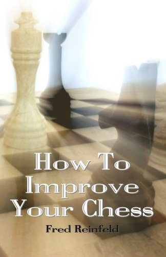 9781438270753: How to Improve Your Chess