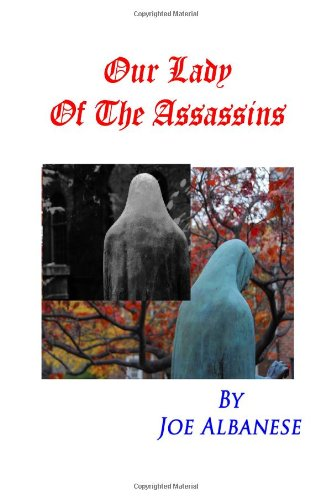 9781438271118: Our Lady Of The Assassins