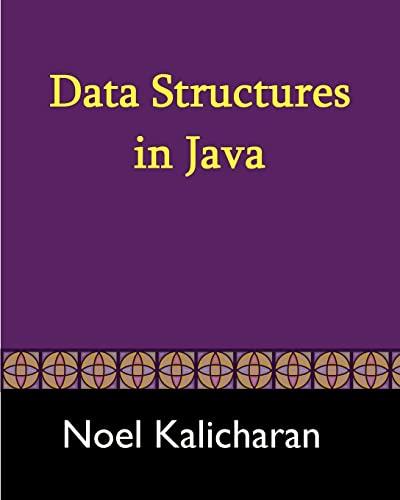 Data Structures in Java: Noel Kalicharan