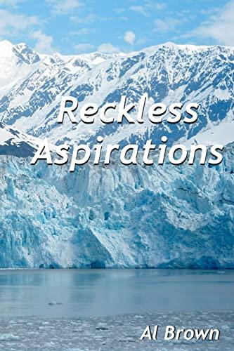 9781438276144: Reckless Aspirations