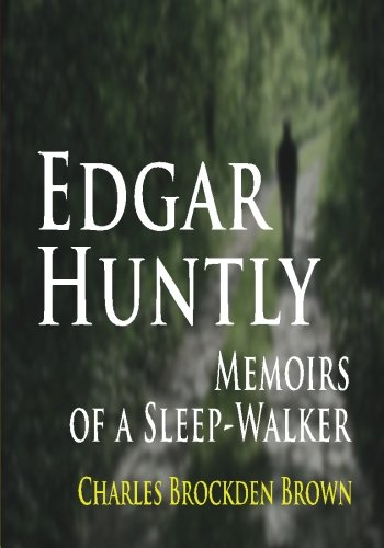 9781438278346: Edgar Huntly : Memoirs Of A Sleep-Walker