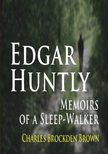 9781438278346: Edgar Huntly :  Memoirs Of A Sleep-Walker