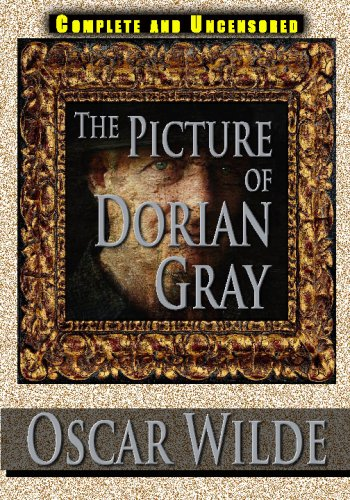 9781438279572: The Picture Of Dorian Gray Complete And Uncensored