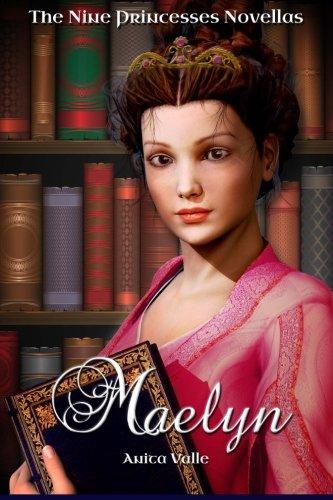 9781438283807: Maelyn: (The Nine Princesses Novellas)