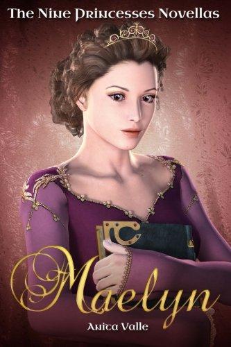 9781438283913: Maelyn (The Nine Princesses Novellas): The Nine Princesses Series (Volume 1)