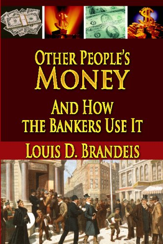 9781438285269: Other People's Money And How The Bankers Use It