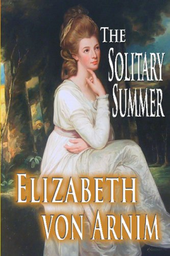 The Solitary Summer (1438285477) by Von Arnim, Elizabeth