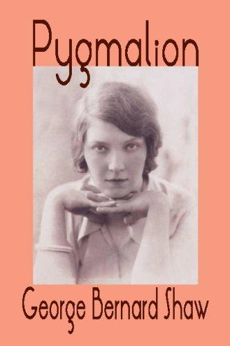 Pygmalion: George Bernard Shaw