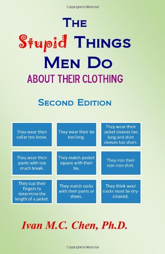 9781438286136: The Stupid Things Men Do About Their Clothing
