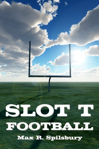 9781438286884: Slot T Football