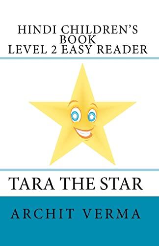 9781438287256: Hindi Children's Book Level 2 Easy Reader Tara The Star (Hindi and English Edition)