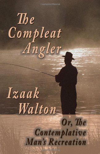 9781438287447: The Compleat Angler; Or, The Contemplative Man's Recreation