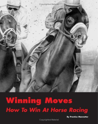 9781438287560: Winning Moves: How To Win At Horse Racing