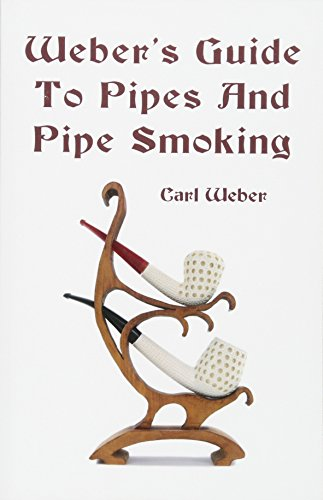 9781438288512: Weber's Guide To Pipes And Pipe Smoking