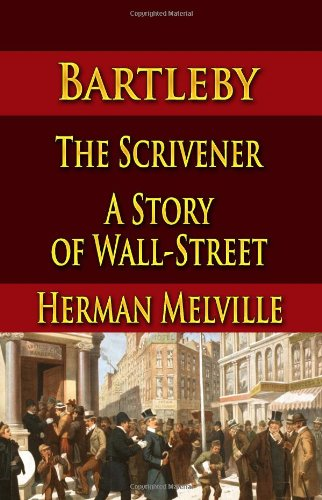 melville bartleby the scrivener essay