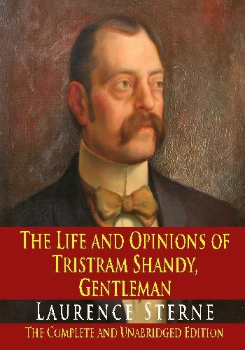 9781438288932: The Life and Opinions of Tristram Shandy, Gentleman : The Complete and Unabridged Edition