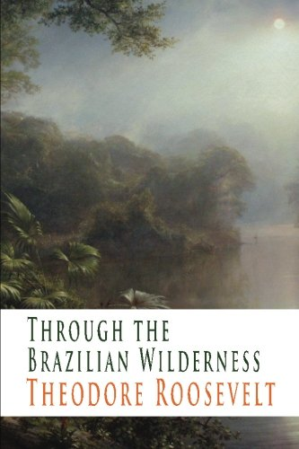 9781438290737: Through the Brazilian Wilderness