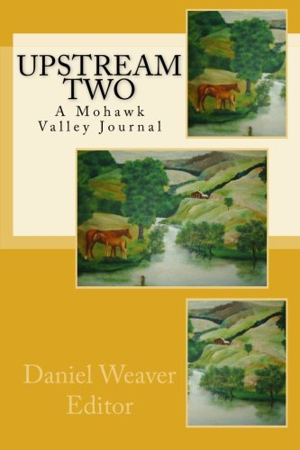 9781438292052: Upstream Two: A Mohawk Valley Journal.