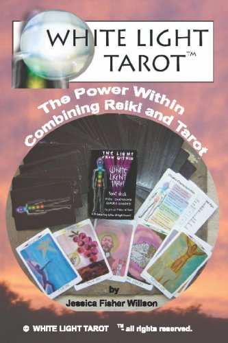 9781438294728: White Light Tarot (TM): The Power Within - Combining Tarot And Reiki