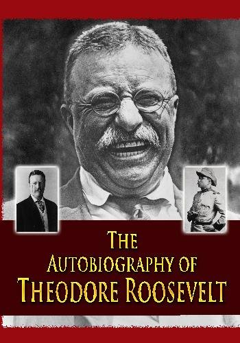 9781438295343: The Autobiography of Theodore Roosevelt
