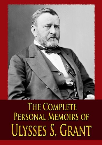 9781438297071: The Complete Personal Memoirs of Ulysses S. Grant
