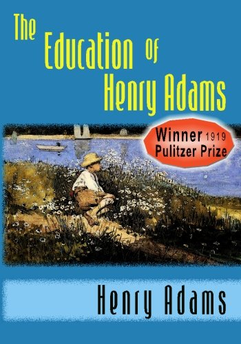 9781438297170: The Education of Henry Adams
