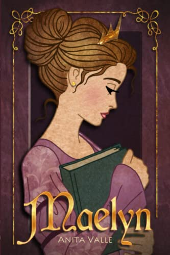 9781438297798: Maelyn: (The Nine Princesses) (Volume 1)