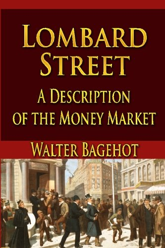 9781438299402: Lombard Street:  A Description of the Money Market