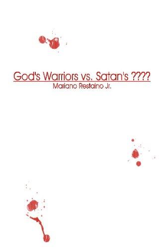 9781438299563: God's Warriors Vs. Satan's ????